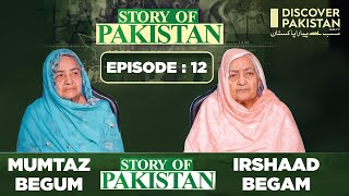 Untold Story of Pakistan with Mumtaz Begum & Irshaad Begum   Full Episode   Discover Pakistan TV