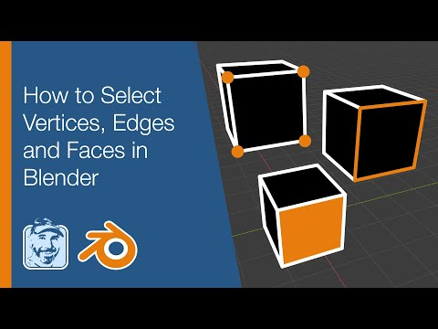 How to Select Vertices, Edges and Faces in Blender