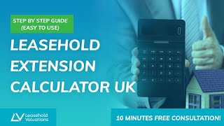Leasehold Extension Calculator UK