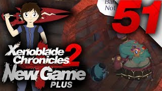 Let's Play: Xenoblade Chronicles 2 [New Game Plus] - Part 51