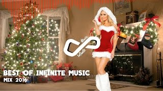 Best Of Infinite Music - Mix End of the Year 2016