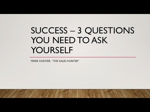 Success and 3 Questions You Need to Ask Yourself
