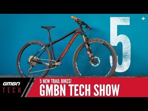 5 Awesome New Trail Bikes | GMBN Tech Show Ep. 39