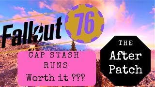 Fallout 76 cap Stash Runs After Patch-Do they still work??
