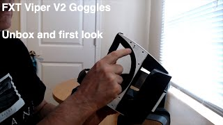 FXT Viper v2.0 FPV Goggles: Unbox and first look.