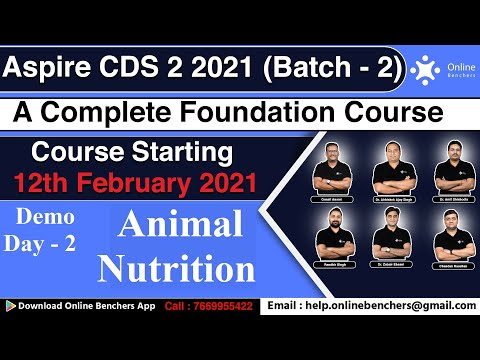 Animal Nutrition   General Science   Biology   CDS OTA CAPF 2021   Demo Day - 2   Online Benchers
