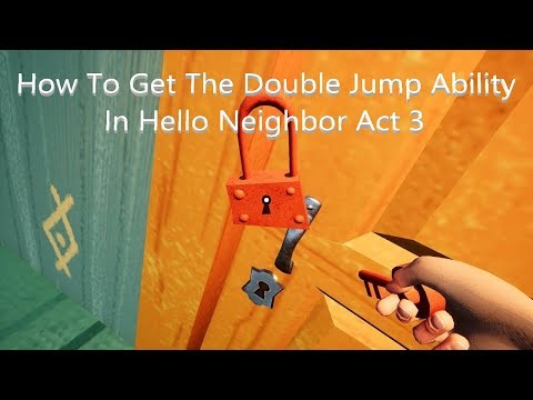 HOW TO UNLOCK DOUBLE JUMP ABILITY| Red Key | Hello Neighbor