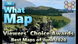 #CitiesSkylines - Top Ten Maps - June 2020 - Viewers Choice