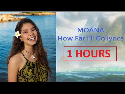 Auli'i Cravalho - How Far I'll Go Lyric (1 HOUR) - Moana