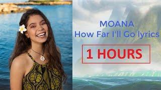 Auli'i Cravalho   How Far I'll Go Lyric (1 HOUR)   Moana