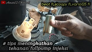 Tips Meningkatkan Tekanan Fullpump Beat Fi #by:amar12 Channel