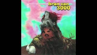 Bran Van 3000 - Oblonging