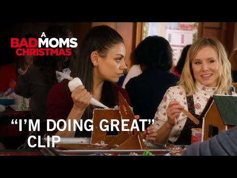 A Bad Moms Christmas (Clip 'I'm Doing Great')