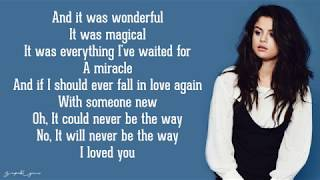 Selena Gomez - The Way I Loved You  S