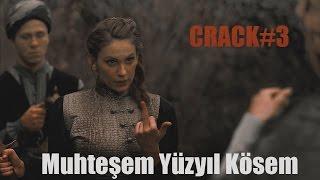 Kosem Sultan ► Crack #3