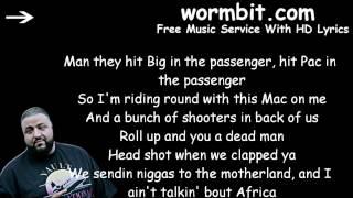 DJ Khaled - I Feel Like Pac I Feel Like Biggie [LYRICS]