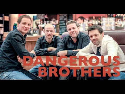 The Dangerous Brothers Video
