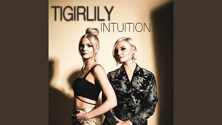 Tigirlily Intuition