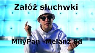 MiłyPan  Melanż 8D | 8d Music