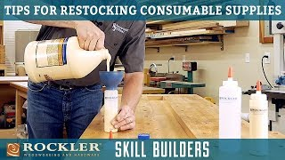 Tips For Restocking Shop Consumables | Rockler Skill Builders