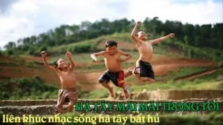 b%e2%99%a6-lien-khuc-nhac-song-hay%e2%99%a6-ha-tay-ve-ha-tay-di-em-remix-moi-2016