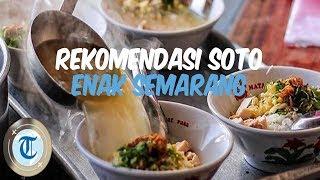 7 Rekomendasi Soto Ayam Enak di Semarang yang Cocok untuk Sarapan