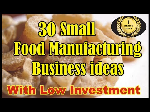 , title : '30 Small Food Manufacturing Business Ideas | With Low Investment