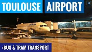 Toulouse (TLS) Airport & Transfer (Bus + Train) ✈ France Blagnac Aéroport