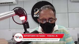 Programa reporterpb no Rádio do dia 14 de abril de 2021