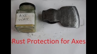 Rust Protection for Axes (and other tools)