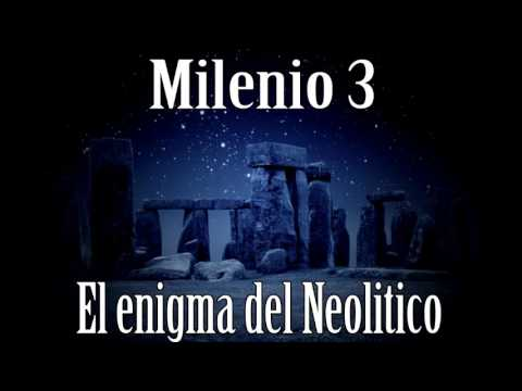 Milenio 3 – El Enigma del Neolítico