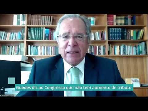 Guedes diz ao Congresso que não tem aumento de tributo - 05/08/20