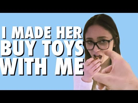 FORCING MY GF TO BUY TOYS!!