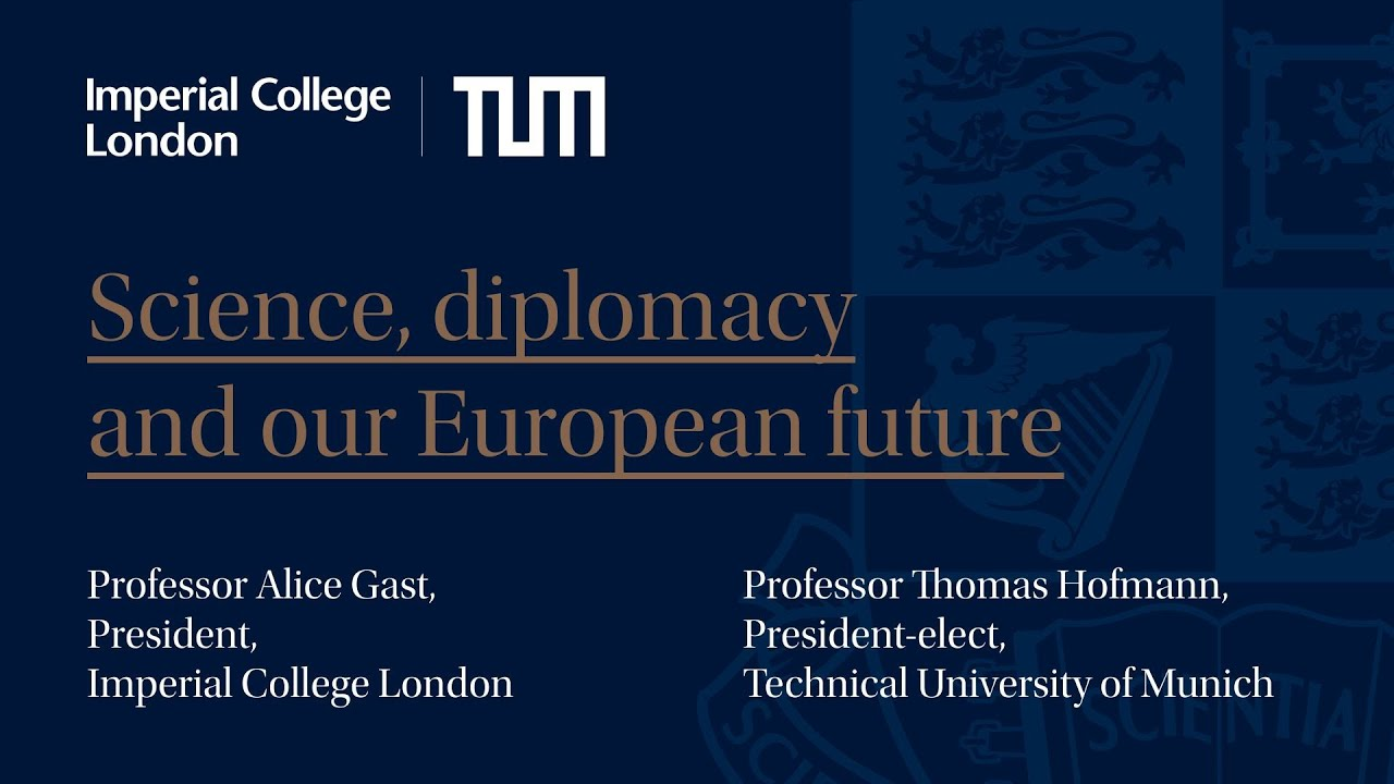 Professor Alice P. Gast and President-elect Thomas Hofmann of the Technical University of Munich discuss science, diplomacy, and our European future on 18 June 2019..