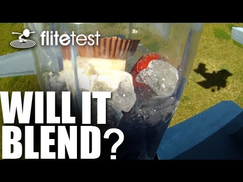 flite-test--will-it-blend--project
