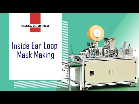 Inner Ear-Loop Face Mask Machine
