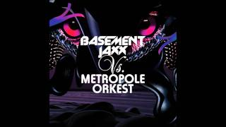 Basement Jaxx Vs. Metropole Orkest - Hush Boy