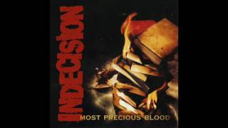 Indecision ‎– Most Precious Blood (FULL ALBUM 1998)