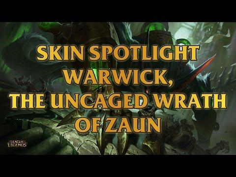Warwick, The Uncaged Wrath Of Zaun Skin Spotlight