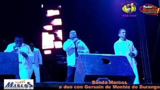 Banda Marcos duo con Gersain de Montéz de Durango