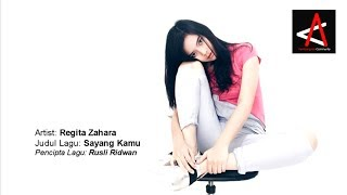 Gambar cover Regita Zahara - Sayang Kamu (Official Video Lirik)