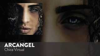 Chica Virtual (Audio) - Arcangel  (Video)