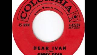 Jimmy Dean ~ Dear Ivan