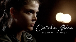 Octavia Blake- See what I've become