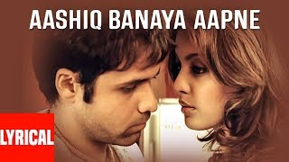 """Aashiq Banaya Aapne Title Song"" Lyrical Video 