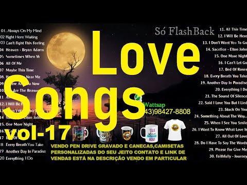 Músicas Internacionais Românticas - Love Songs 70s, 80s, 90s - Vol-17
