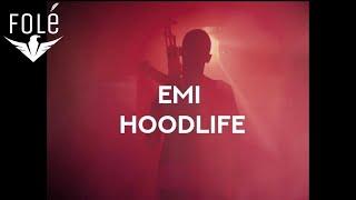 EMI - HOODLIFE (OFFICIAL 4k VIDEO)