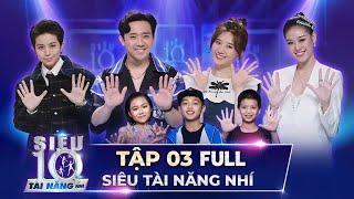 Trấn Thành, Hari Won 'NGHẸT THỞ' với màn trình diễn của các siêu nhí | Siêu Tài Năng Nhí Tập 3 FULL