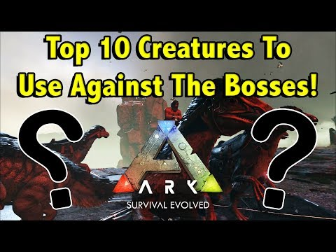 THESE ARE THE BEST DINOSAURS TO BEAT THE BOSSES OF ARK SURVIVAL EVOLVED!! || TOP 10 BOSS DINOS!