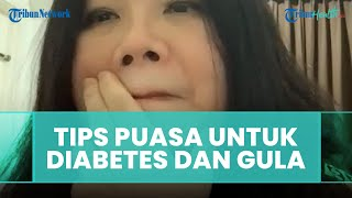Tips Berpuasa bagi Orangtua yang Memiliki Gula dan Diabetes
